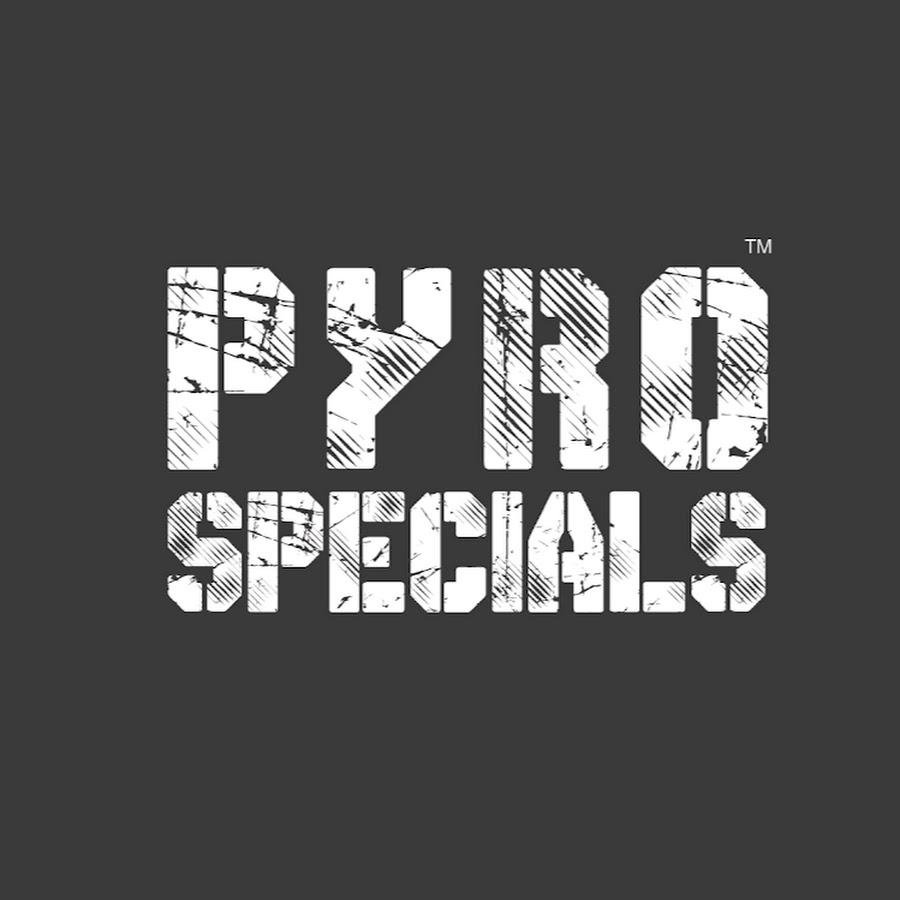 Pyro Specials